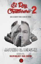 el rey chatarrero 2 (ebook)-valen bailon-raul gimeno-9788494704772