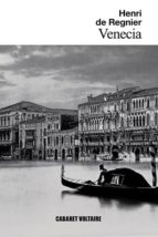 venecia-henri de regnier-9788494710872
