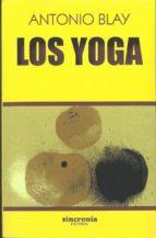los yoga antonio blay 9788494847172