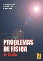 problemas de fisica (27ª ed.)-santiago burbano de ercilla-9788495447272