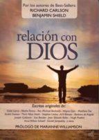 relacion con dios-richard carlson-benjamin shield-9788495593672