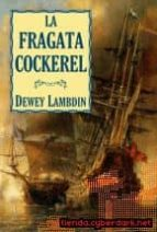 la fragata cockerel-dewey lambdin-9788496173972