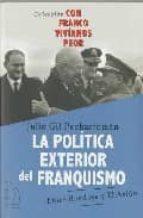 politica exterior del franquismo-julio gil pecharroman-9788496495272