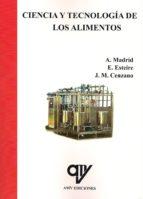 ciencia y tecnologia de los alimentos (2 tomos) antonio madrid vicente 9788496709072