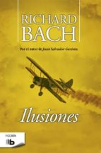 ilusiones richard bach 9788496778672