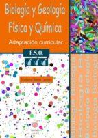 biologia y geologia fisica y quimica (3º e.s.o.): adaptacion curr icular-montserrat moreno carretero-9788497004572