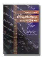 guia practica de calculo infinitesimal en una variable real felix galindo soto javier sanz gol luis a. tristan vega 9788497322072