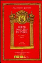 El libro de Obras completas en prosa (vol.iv;t.ii): tratados morales autor FRANCISCO DE QUEVEDO TXT!
