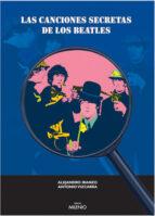 las canciones secretas de los beatles-alejandro iranzo de riquer-9788497430272
