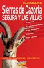 sierras de cazorla, segura y las villas-mar ramirez-9788497764872