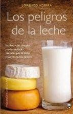 los peligros de la leche-lorenzo acerra-9788497779272