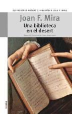 una biblioteca en el desert-joan f. mira-9788498245172