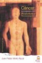 cancer: su tratamiento con acupuntura y psiconeuroacupuntura-juan pablo molto ripoll-9788498271072