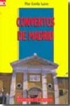 conventos de madrid-pilar corella suarez-9788498730272