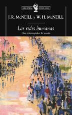 las redes humanas: una historia global del mundo william h. mcneill j.r. mcneill 9788498921472