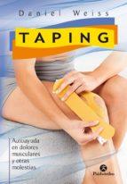 taping. autoayuda en dolores musculares y otras molestias daniel weiss 9788499106472