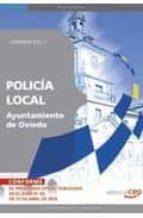 POLICIA LOCAL DEL AYUNTAMIENTO DE OVIEDO. TEMARIO VOL. I.