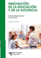 innovación de la educación y de la docencia (2ª ed.) antonio medina rivilla joaquin gairin sallan 9788499612072