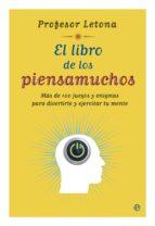 el libro de los piensamuchos (ebook) jose maria letona 9788499706672