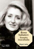 rosa sabater: sonata inacabada (catala) miquel jorba 9788499759272