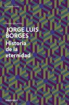 historia de la eternidad (ebook) jorge luis borges 9788499892672