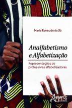 analfabetismo e alfabetização (ebook)-maria reneude de sá-9788581929972