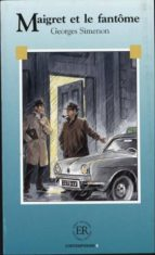 maigret et le fantome nivel b (intermedio) (2nd edition) georges simenon 9788723901972