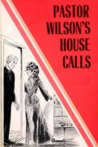 pastor wilson's house calls - erotic novel (ebook)-9788827537572