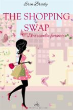 the shopping swap - uno scambio fortunato (ebook)-9788893123372