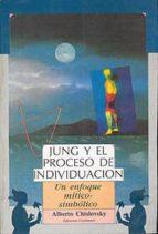 jung y el proceso de individuacion: un enfoque mitico-simbolico-alberto chislovsky-9789507540172