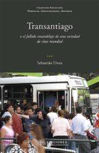 transantiago (ebook)-sebastián ureta.-9789563571172