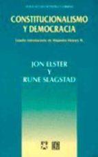 constitucionalismo y democracia jon elster rune slagstad 9789681649272