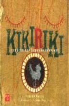 El libro de Kikiriki como cantan y juegan los niños aqui autor VALENTIN RINCON PDF!