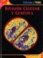 division celular y genetica (celulas y vida) robert snedden 9789707560772