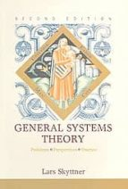 general systems theory: problems, perspectives, practice-lars skyttner-9789812564672