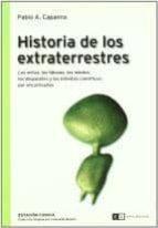 historia de los extraterrestres pablo a. capana 9789871181872