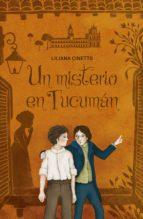 un misterio en tucumán (ebook)-liliana cinetto-9789877381672