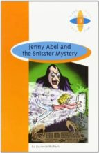 jenny abel and the snisster mystery (2º eso) laurence michaels 9789963471072