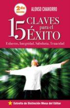 15 claves para tener éxito en la vida (ebook) alonso chamorro 9789996405372