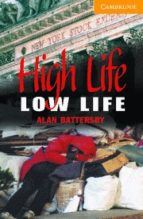 high life, low life-alan battersby-9780521686082