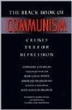 the black book of comunism: crimes; terror; repression stephane et al. courtois 9780674076082