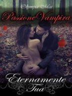 passione vampira (ebook) olympia mai 9781312552982