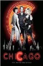 Chicago: the movie and the lyrics Descargue libros en Google para activar