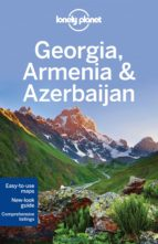 georgia, armenia & azerbaijan (ingles) (lonely planet) (5th ed.) john noble tom masters 9781742207582