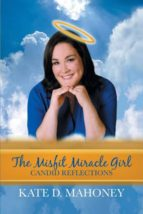 El libro de The misfit miracle girl autor KATE D MAHONEY TXT!