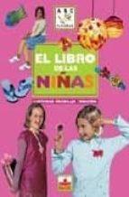 El libro de El libro de las niñas: actividades de bricolaje y creacion autor VV.AA. EPUB!