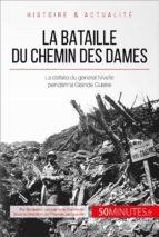 LA BATAILLE DU CHEMIN DES DAMES