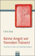 keine angst vor fremden tränen! (ebook)-chris paul-9783641129682
