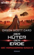der hüter der erde - die homecoming-saga 5 (ebook)-orson scott card-9783641228682