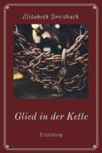 glied in der kette (ebook) 9783958931282